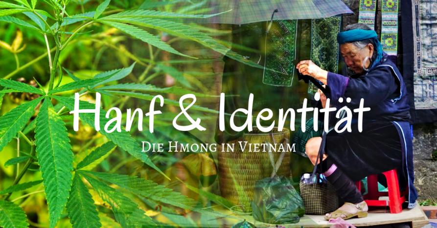 Die Hmong und ihr traditionelles Hanfhandwerk