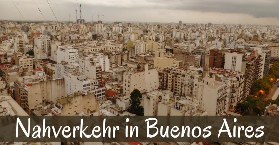 Der öffentliche Nahverkehr in Buenos Aires