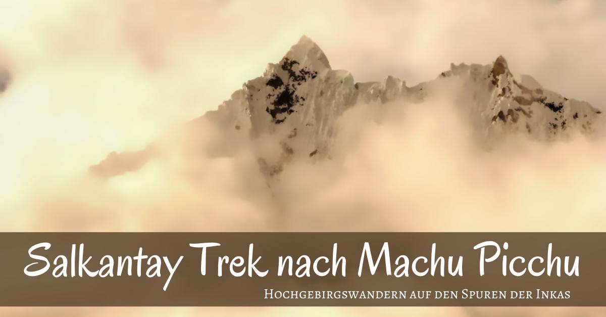 Salkantay Trek, Peru, FB Titel